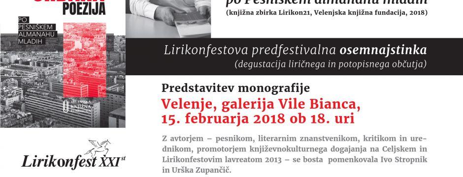 Lirikonfestova osemnajstinka: predstavitev monografije dr. Zorana Pevca Slovenska urbana poezija po Pesniškem almanahu mladih (15. 2. 2018)