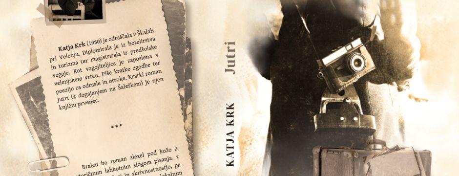 Vabilo na predstavitev knjige - kratkega romana Jutri Katje Krk